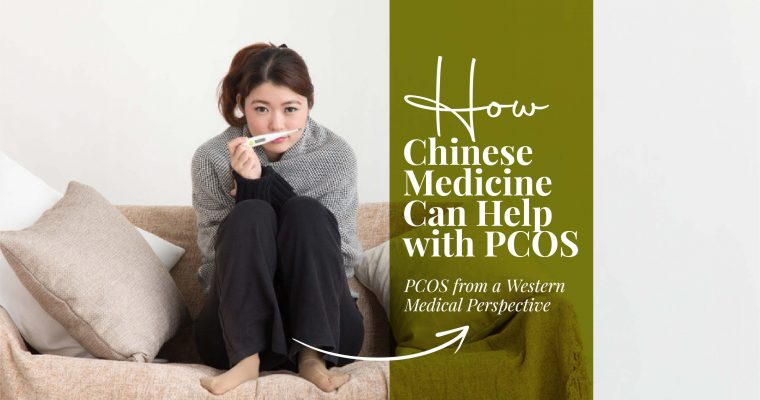 How Chinese Medicine can help with PCOS