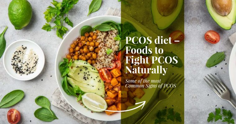 PCOS Diet  – Foods To Fight PCOS Naturally