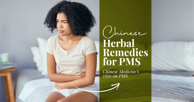 Chinese Herbal Remedies For PMS