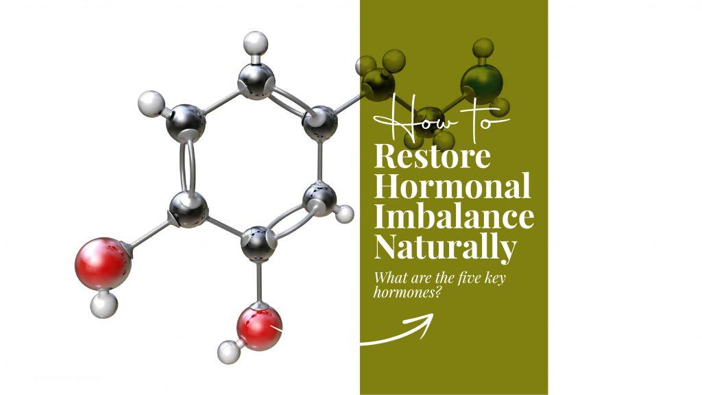 restore hormonal imbalance naturally
