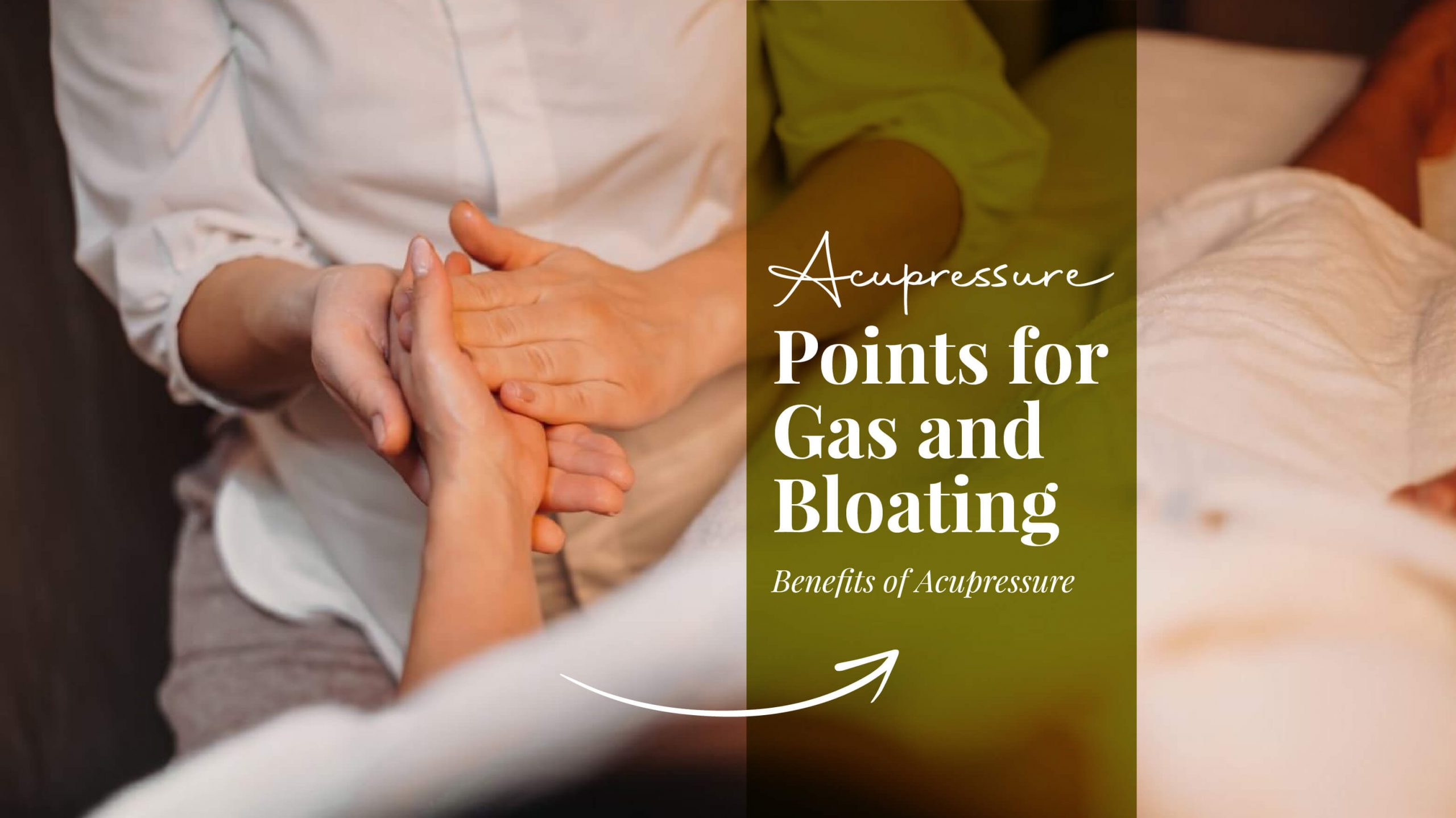 ACUPRESSURE POINTS FOR GAS AND BLOATING