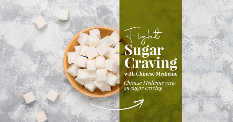 Fight Sugar Craving With Chinese Medicine