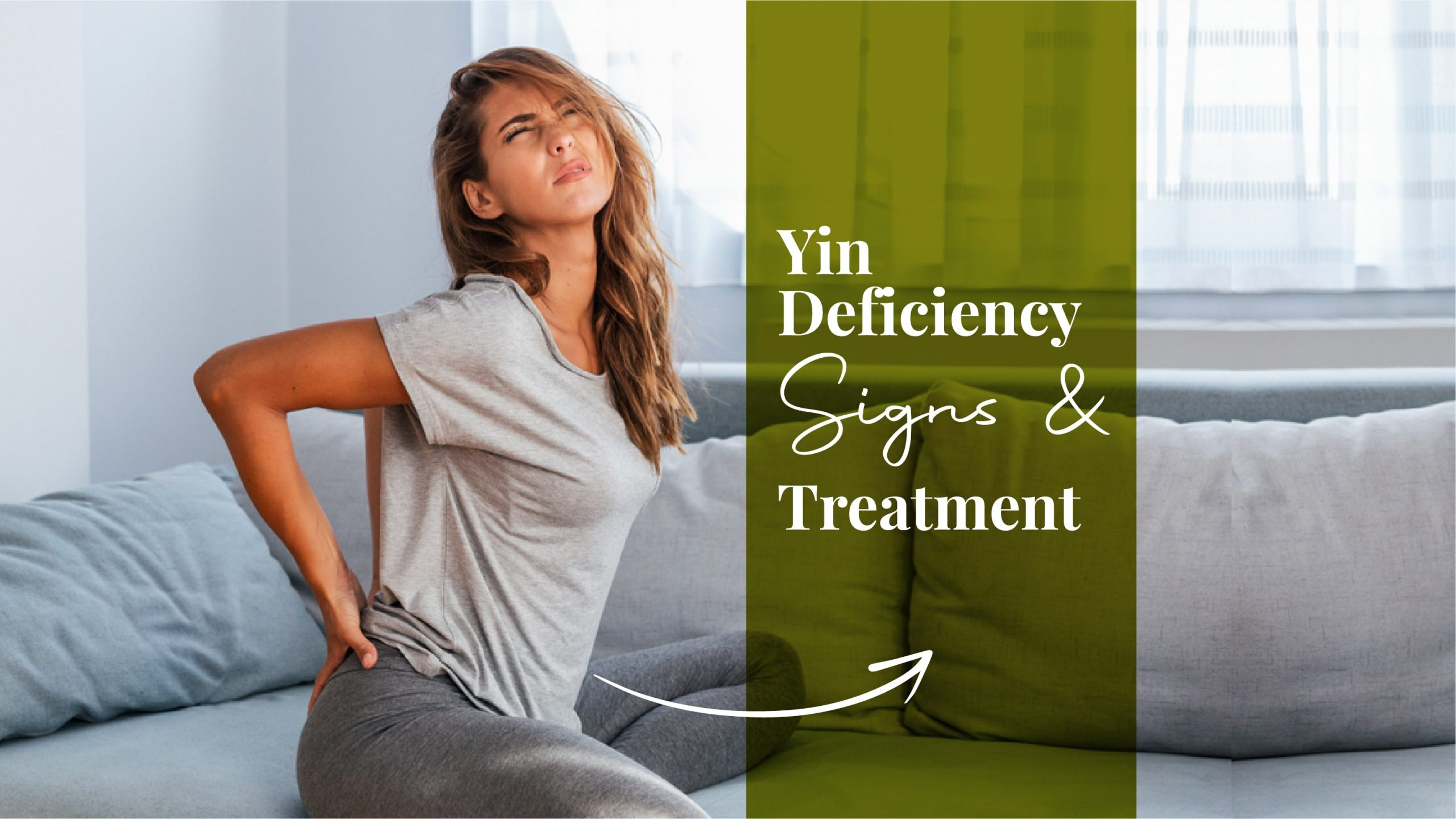 Yin Deficiency – Symptoms And Treatment